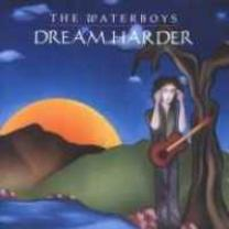 0008811931827 : WATERBOYS : DREAM HARDER