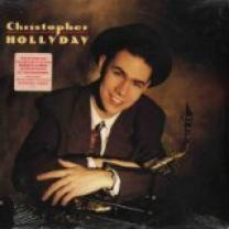 CHRISTOPHER HOLLYDAY – SAME 1989 (3055-1-N, Saw Cut) BMG/NOVUS/USA OS/MINT