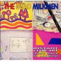 0018777223140 : DEAD MILKMEN : INSTANT CLUB HIT