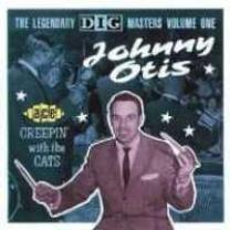 0029667132527 : JOHNNY OTIS SHOW : CREEPIN  WITH THE CATS