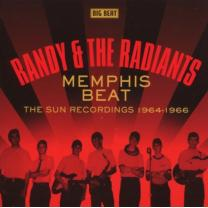 0029667426725 : RANDY & THE RADIANTS : MEMPHIS BEAT-THE SUN RECORDINGS 1964-1966