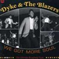 0029667518024 : DYKE & THE BLAZERS : WE GOT MORE SOUL -2CD-