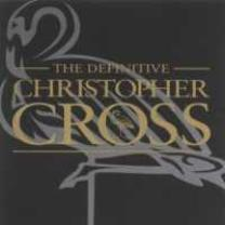 0081227355425 : CROSS CHRISTOPHER : THE DEFINITIVE CHRISTOPHER CROSS