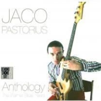 JACO PASTORIUS – ANTOLOGY - THE WARNER BROS. YEARS 2015 (0081227955052) WARNER BROS./EU MINT