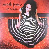 NORAH JONES - NOT TOO LATE (094637451618) GAT, UNIVERSAL/BLUE NOTE/EU MINT