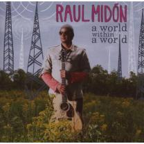 0094638414025 : MIDON RAUL : A WORLD WITHIN A WORLD