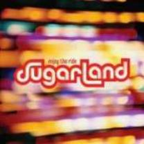 0602517051232 : SUGARLAND : ENJOY THE RIDE