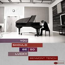 BENMONT TENCH - YOU SHOULD BE SO LUCKY 2 LP Set 2014 (602537652150) BLUE NOTE/USA MINT