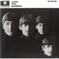 BEATLES - WITH THE BEATLES (MONO!) 1963/2014 (0602537825714, RE-ISSUE, 180 gm.) UNIVERSAL/EU MINT
