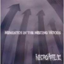 0616822103821 : NECROPHILE : MEMENTOS IN THE MISTING WOODS