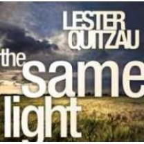 0623339130226 : QUITZAU LESTER : THE SAME LIGHT