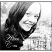 0634479786532 : ALLISON CROWE : LITTLE LIGHT