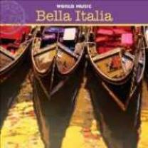 0658592121025 : VARIOUS ARTISTS : BELLA ITALIA