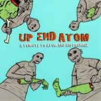 0687474843427 : ATOM AND HIS PACKAGE.=TRI : UP END ATOM: A TRIBUTE TO