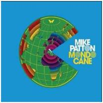 0689230011927 : PATTON MIKE : MONDO CANE