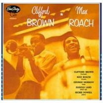 0731454330626 : BROWN & MAX ROACH CLIFFORD : CLIFFORD BROWN & MAX ROACH