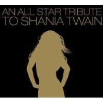 0741157152425 : V/A : TRIBUTE TO SHANIA TWAIN