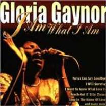 0743216568529 : GAYNOR GLORIA : I AM WHAT I AM