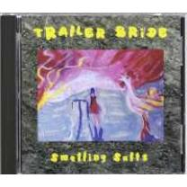 0744302003122 : TRAILER BRIDE : SMELLING SALTS
