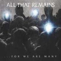 0793018308922 : ALL THAT REMAINS : FOR WE ARE MANY