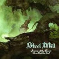 0803341332324 : STEEL MILL : JEWELS OF THE FOREST..