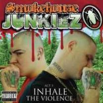 0809070208824 : SMOKEHOUSE JUNKIEZ : ACT 1: INHALE THE VIOLENCE