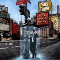 WAX TAILOR - IN THE MOOD FOR LIFE 2 LP Set 2009 (LPL 010 /LAB 016) GAT, LE PLAN/FRANCE MINT