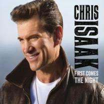CHRIS ISAAK - FIRST COMES THE NIGHT 2 LP Set 2015 (0825646168415, 180 gm. DELUXE ED.) GAT, EU MINT
