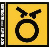 0827170113824 : VARIOUS : BOYS NOIZE PRESENTS SUPER ACID