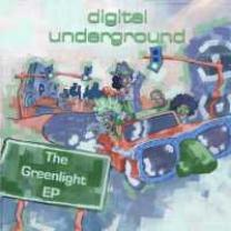 0884502278002 : DIGITAL UNDERGROUND : THE GREENLIGHT - EP