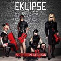 0884860056328 : EKLIPSE : NIGHT IN STRINGS -DIGI-