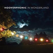 HOOVERPHONIC -- IN WONDERLAND 2016 (LP+CD Edition, 88875190301) SONY MUSIC/GER. MINT