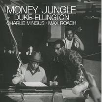 DUKE ELLINGTON / CHARLES MINGUS / MAX ROACH - MONEY JUNGLE 1962/2015 (DOL840H) DOL/EU MINT