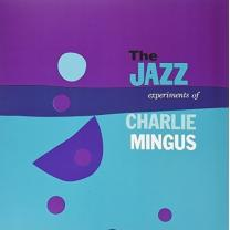 CHARLES MINGUS - THE JAZZ EXPERIMENT OF 1956/2015 (DOL847H, 180 gm.) DOL/EU MINT