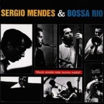 SERGIO MENDES - AND THE BOSSA RIO 1964/2015 (DOL859H, 180 gm.) DOL/EU MINT