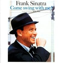 FRANK SINATRA - COME SWING WITH ME 1961/2015 (DOS584H, 180 gm.) DOL/EU MINT