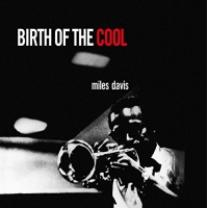 MILES DAVIS - BIRTH OF THE COOL 1956/2015 (DOL801H, 180 gm.) DOL/EU MINT