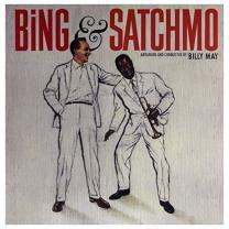 BING CROSBY & LOUIS ARMSTRONG - BING & SATCHMO 1960/2017 (DOS728H, 180 gm.) DOL/EU MINT