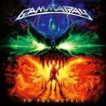 4029759030317 : GAMMA RAY : TO THE METAL