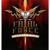 4046661264722 : FATAL FORCE : UNHOLY RITES