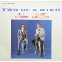 PAUL DESMOND & GERRY MULLIGAN - TWO OF A MIND 1962/2014 (RCA 2624, HI-Q CUT) GER. MINT