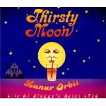 4260182980859 : THIRSTY MOON : LUNAR ORBIT - LIVE AT STAGGE S
