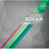 LEONID KOGAN - VOLUME 1 - JOHANNES BRAHMS VIOLIN CONCERTO IN D MAJOR 2014 . MELODIYA/GER. MINT