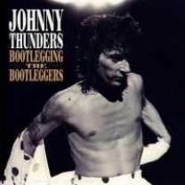 5013145203026 : THUNDERS JOHNNY : BOOTLEGGING THE BOOTLEG..