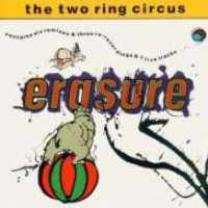 5016025600359 : ERASURE : THE (TWO RING) CIRCUS