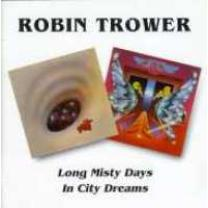 5017261203496 : TROWER ROBIN : LONG MISTY DAYS/IN CITY..