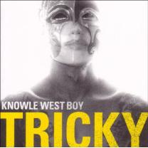 TRICKY - KNOWLE WEST BOY 2008 (WIGLP 195) DOMINO/ENG. MINT