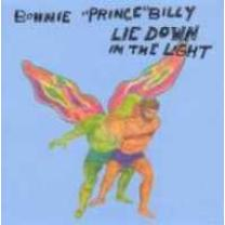 5034202022213 : BONNIE PRINCE BILLY : LIE DOWN IN THE LIGHT