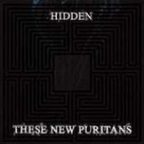 5034202024125 : THESE NEW PURITANS : HIDDEN