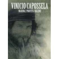 5052498991228 : CAPOSSELA VINICIO : MARINAI PROFETI E...(SPEC.EDT.)2CD+DVD